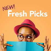 Fresh Picks - New Books, Music, Movies, and more!