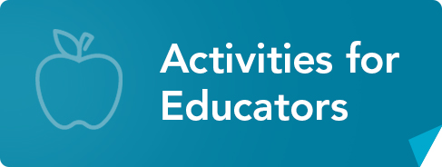 Activities for Educators