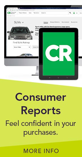 Consumer Reports | Feel confident in your purchases | More Info