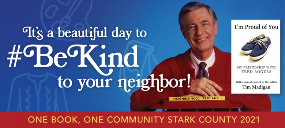 One Book One Community - It's a beautiful day to #BeKind to your neighbor.