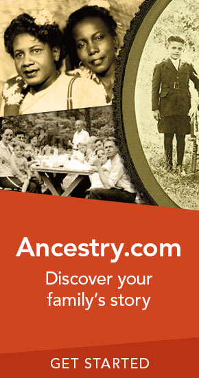 Ancestry.com | Discover your family's story. | Get Started