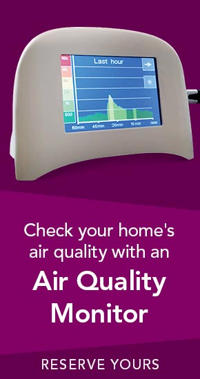 Check your home's air quality with an Air Quality Monitor | Reserve Yours